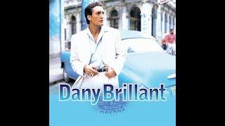 Dany Brillant - Quand je vois tes yeux Paroles/Lyrics