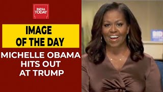 Michelle Obama Hits Out At US President Donald Trump | Image Of The Day - Download this Video in MP3, M4A, WEBM, MP4, 3GP
