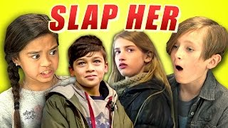 KIDS REACT TO SLAP HER