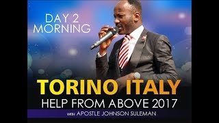 Help From Above Torino Italy Day 2 Morning With Apostle Johnson Suleman