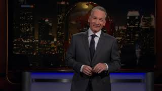 Monologue: Price of Admission | Real Time with Bill Maher (HBO)
