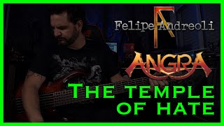 Felipe Andreoli - Angra - The Temple Of Hate [Bass Playthrough]