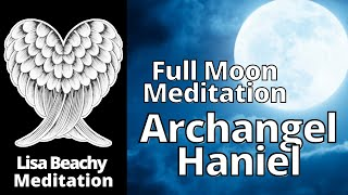 Manifesting with the Moon and Archangel Haniel Guided Meditation