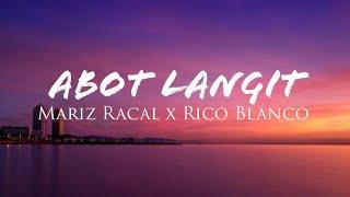 Mariz Racal X Rico Blanco   Abot Langit (Lyrics)