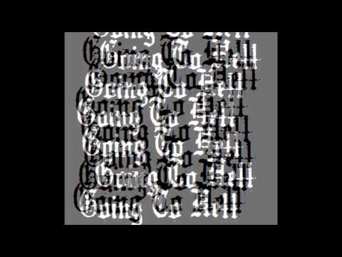 Going To Hell - Afraid of the Dark