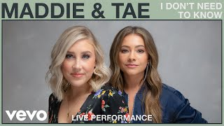 Maddie & Tae I Don't Need To Know