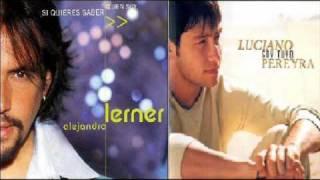 Alejandro Lerner & Luciano Pereyra / Todo a pulmón ♪♪