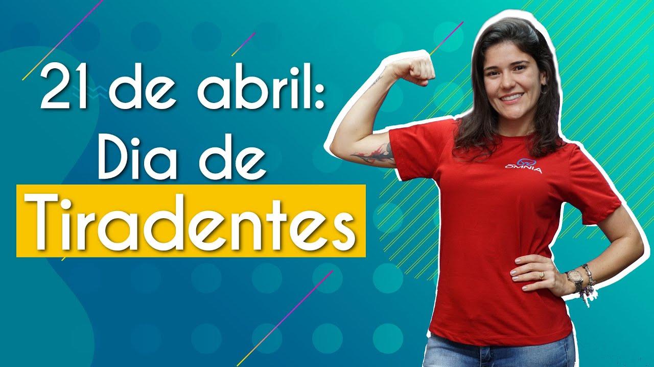21 de abril: Dia de Tiradentes
