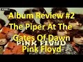 Album Review #2 - The Piper At The Gates Of Dawn - Pink Floyd