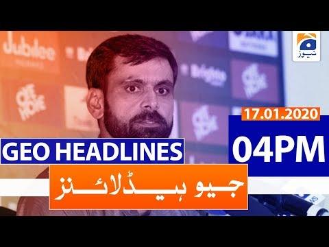 Geo Headlines 04 PM | 17th January 2020