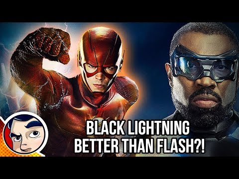 Black Lightning Better Than FLASH?