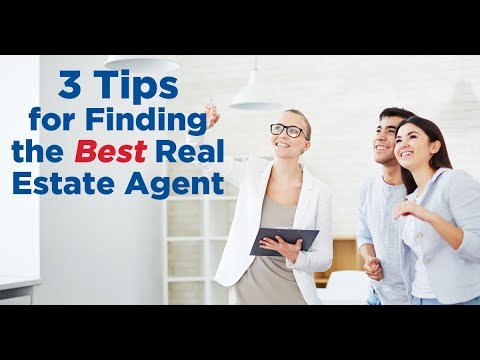 3 Tips for Finding the Best Real Estate Agent