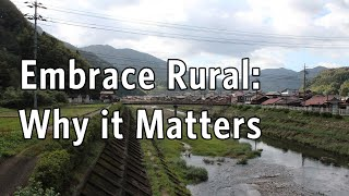Embrace Rural: Why it Matters