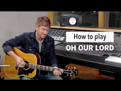 Oh Our Lord - Youtube Tutorial Video