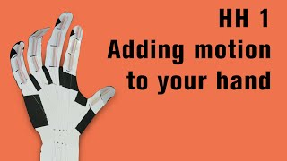 HH 1: Adding motion to your hand
