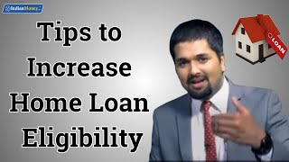 Tips to Increase Home Loan Eligibility | Money Doctor Show English | EP 177