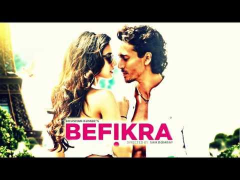 BEFIKRA Full Song Lyrics Tiger Shroff, Disha Patani Meet Bros, Aditi Singh S HD