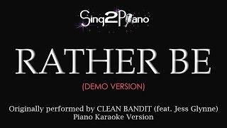 Rather Be (Piano Karaoke demo) Clean Bandit