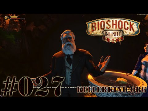 Bioshock Infinite [HD|60FPS] #027 - Comstock ★ Let's Play Bioshock Infinite