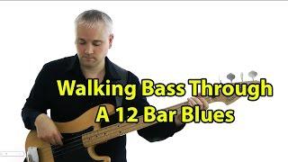 Walking Bass Through a 12 Bar Blues