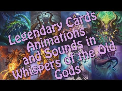 All Legendary Animations and Sounds in Whispers of the Old Gods