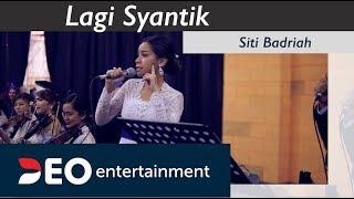 Lagi Syantik - Siti Badriah At BalaiKartini Expo| Cover By Deo Entertainment Semi Orchestra