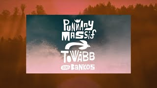 Punnany Massif Feat Bankos Tovább