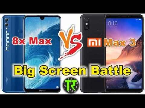 Honor 8X Max vs Xiaomi Mi Max 3: Compare Big Screen Phones 2018