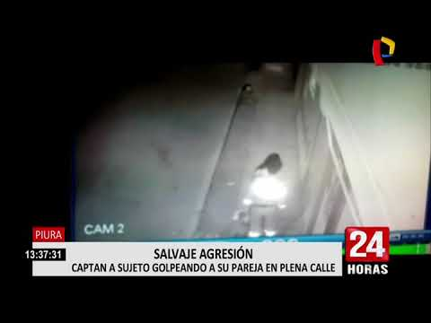 Piura: cámara registra a hombre agrediendo a su pareja en plena calle