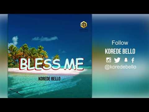 Korede Bello - Bless Me ( Official Audio )