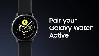 Galaxy S10: How to pair your Galaxy Watch Active