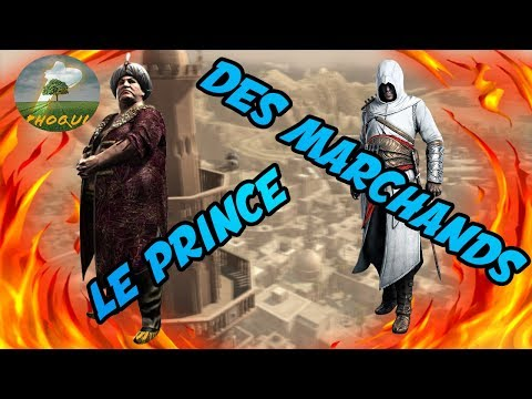 ASSASSINS CREED I - LE PRINCE DES MARCHANDS