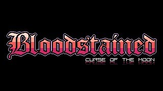 Bloodstained: Curse of the Moon - Mike Matei game review