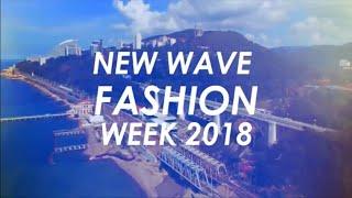 NEW WAVE FASHION WEEK 2018, SOCHI