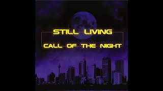Still Living - Call Of The Night (Single 2017)