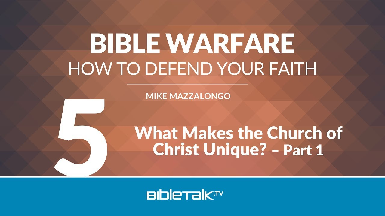 5. What Makes the Churches of Christ Unique?
