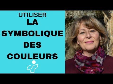 Comment utiliser la symbolique des couleurs - par Dominique Laurent