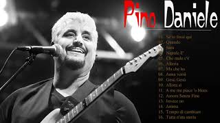 Le più belle canzoni di Pino Daniele | Pino Daniele Greatest Hits 2018