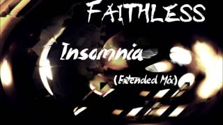 Faithless - Insomnia (Extended Mix) ♫ HQ