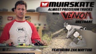 "How To: Make Venom ""Almost Precision"" Trucks with Zak Maytum | MuirSkate Longboard Shop"