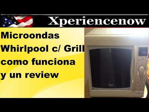 Microondas whirlpool con grill te cuento mi experiencia y funcionamiento