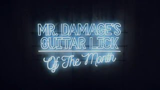 Mr.Damage´s Lick Of The Month #1