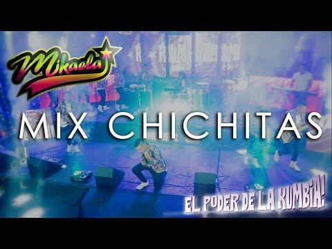 Agrupación MIKAELA | MIX CHICHITAS | Perú | En vivo | 2017 | OFICIAL