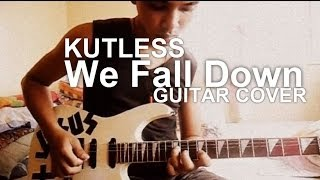 We Fall down by kutless - Guitar Cover