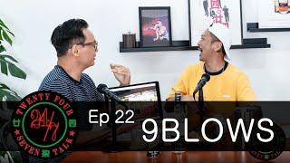 24/7TALK: Episode 22 '9BLOWS' - Top 3 Favorite Cha Chaan Teng 茶餐廳