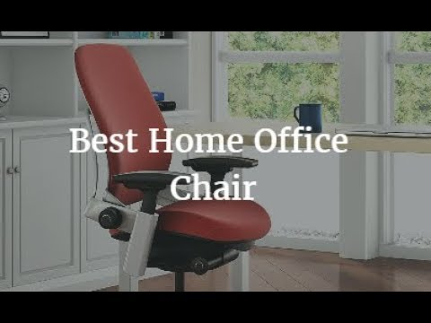 Best Home Office Chair 2018