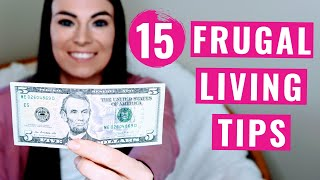 How To Live Frugally | 15 Frugal Living Tips That Will Save You Thousands