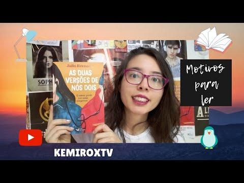 MOTIVOS PARA LER AS DUAS VERSÕES DE NÓS DOIS | Kemiroxtv