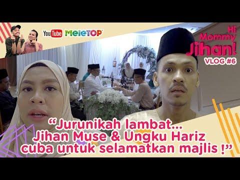 Hi Mommy Jihan Vlog #6 | Jurunikah lambat... Jihan Muse & Ungku Hariz cuba untuk selamatkan majlis
