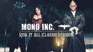 MONO INC.   Risk It All [Classic Version] (Official Audio)